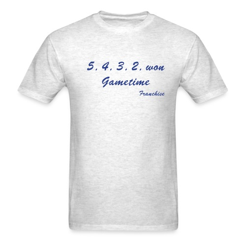 The game is on the line.  What are you going to do? - Men's T-Shirt