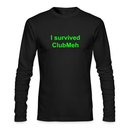 I survived ClubMeh (men) - Men's Long Sleeve T-Shirt by Next Level