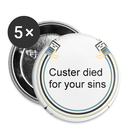 Custer Died For Your Sins - Small Buttons