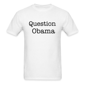 Question Obama Tee - Men's T-Shirt