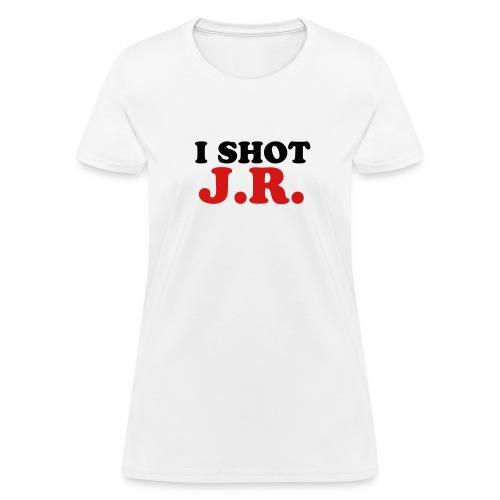 White I Shot JR Women - Women's T-Shirt