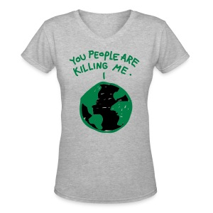 Women's Earth Hurt  - Women's V-Neck T-Shirt