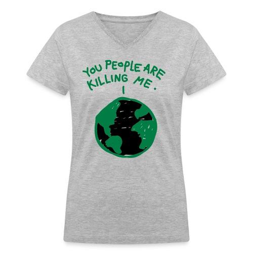 Women's Earth Hurt  - Women's V-Neck T-Shirt