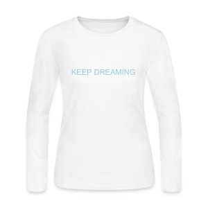W KEEP DREAMING LS - Women's Long Sleeve Jersey T-Shirt