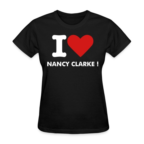 Women's T-Shirt - Designed Especially For Her Remember All Nancy Clarke Merchandise Profits Go To Help Her.