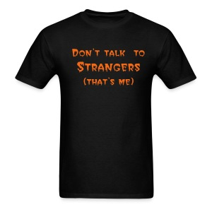 Stranger Danger - Men's T-Shirt
