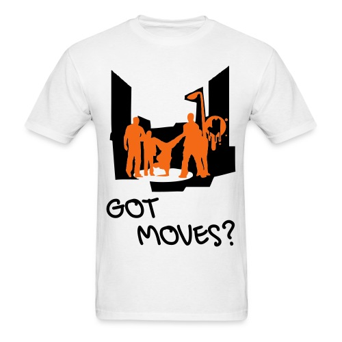 GOT MOVES? - Men's T-Shirt