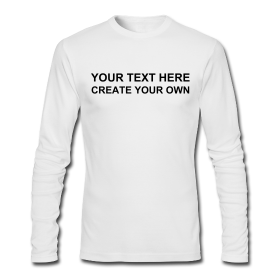 Create your own fitted longsleeve tee for How to start your own t shirt brand