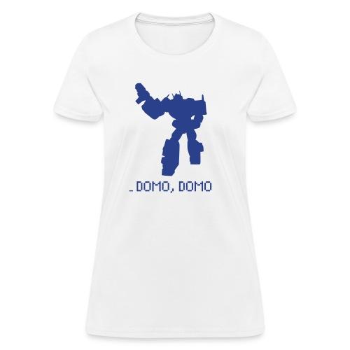 Domo, Domo - Women's T-Shirt
