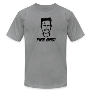 Fire Bad! - Men's T-Shirt by American Apparel