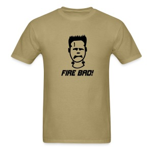 Fire Bad! - Men's T-Shirt