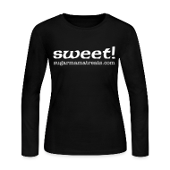 Long Sleeve Shirts ~ Women's Long Sleeve Jersey T-Shirt ~ Sweet! Long Sleeve Tee - Chicks