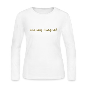 2 sided money magnet long sleeved t - Women's Long Sleeve Jersey T-Shirt