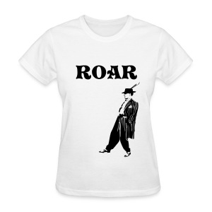 ROARing Twenties Ladies T - Women's T-Shirt