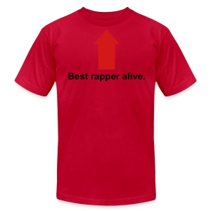 Best Rapper Alive - Men's T-Shirt by American Apparel