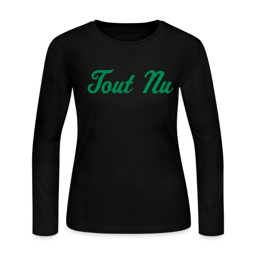 Tout Nu Long Sleeve - Women's Long Sleeve Jersey T-Shirt