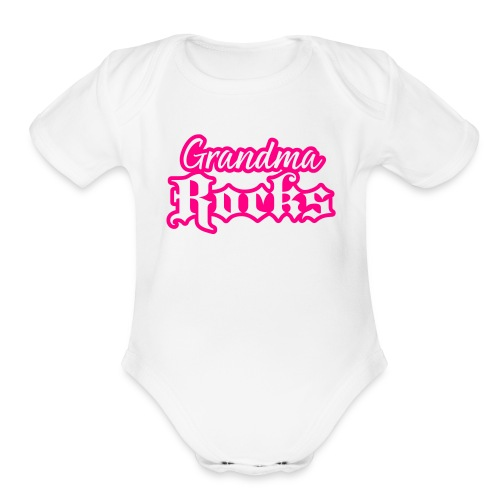 Grandma Rocks one size - Organic Short Sleeve Baby Bodysuit