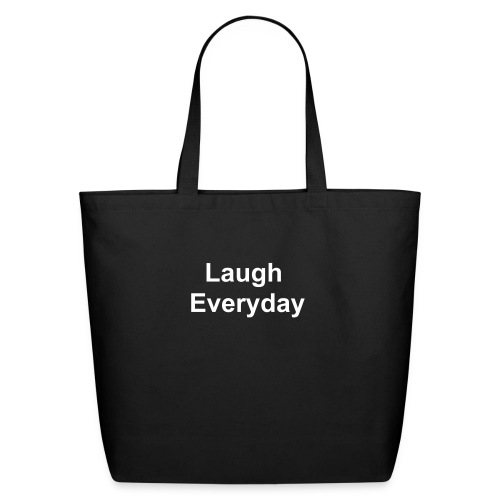 Laugh Everyday Tote - Eco-Friendly Cotton Tote