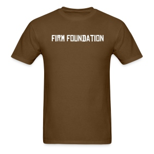 Firm Foundation Tee - Men's T-Shirt