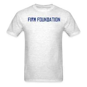 Gray Firm Foundation Tee - Men's T-Shirt