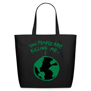 Killing The Planet Tote  - Eco-Friendly Cotton Tote