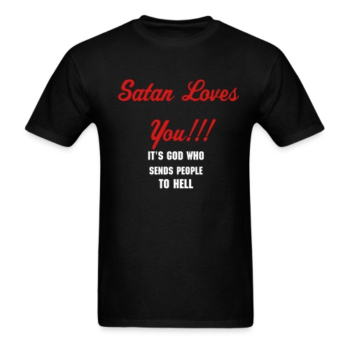 Satan Loves You!!! - Men's T-Shirt