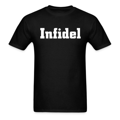 Infidel - Men's T-Shirt