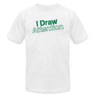 T-Shirts ~ Men's T-Shirt by American Apparel ~ I Draw Attention