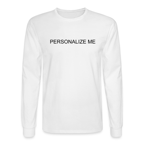 PERSONALIZE ME - Men's Long Sleeve T-Shirt