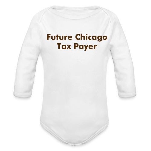 Baby:  Future Tax Payer - Organic Long Sleeve Baby Bodysuit