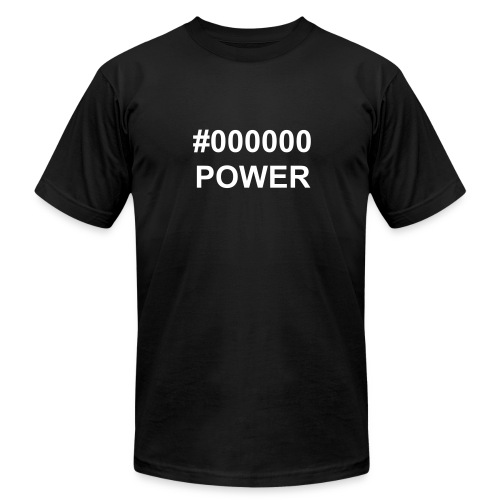#000000 POWER - Men's T-Shirt by American Apparel