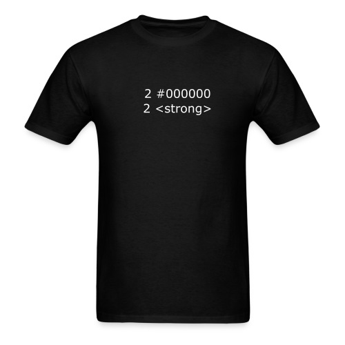 Too Black, Too Strong - Men's T-Shirt