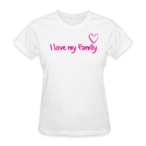 Women's T-Shirt - Show how proud you are of your family!