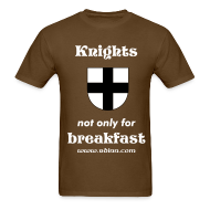 T-Shirts ~ Men's T-Shirt ~ Knights - not only for Breakfast