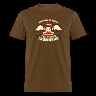 T-Shirts ~ Men's T-Shirt ~ DON'T MAKE ME RELEASE THE FLYING MONKEYS