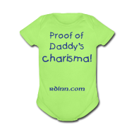Baby Bodysuits ~ Baby Short Sleeve One Piece ~ Proof of Daddy's Charisma One size