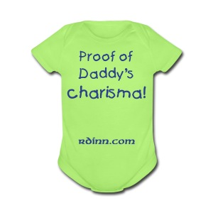 Proof of Daddy's Charisma One size - Short Sleeve Baby Bodysuit