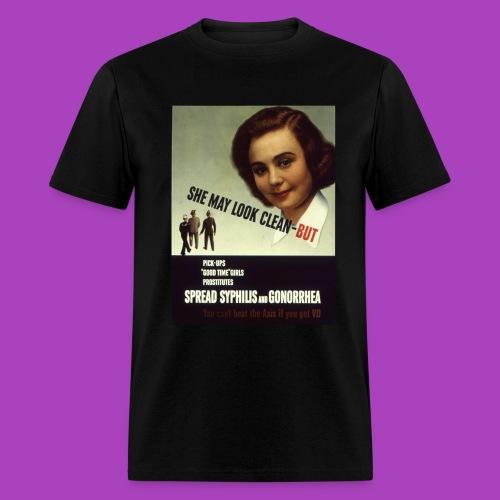She May Look Clean... Hilarious American STD Propaganda (men's) - Men's T-Shirt
