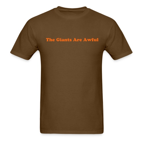 Giants Are Awful T - Men's T-Shirt