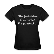 Women's T-Shirts ~ Women's T-Shirt ~ Forbidden Fruit