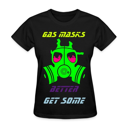 Retro Splash Get Some Gas Masks - Women's T-Shirt