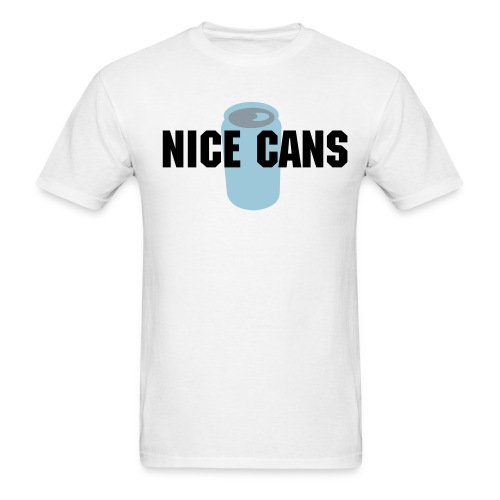 Nice Cans - Men's T-Shirt