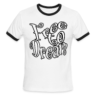 T-Shirts ~ Men's Ringer T-Shirt ~ Free to Dream