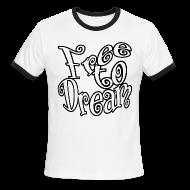 T-Shirts ~ Men's Ringer T-Shirt ~ Free to Dream