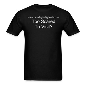 'Too Scared to Visit?' T-Shirt - Men's T-Shirt