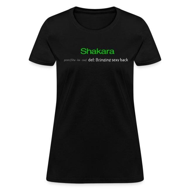 Shakara - bringing sexy back