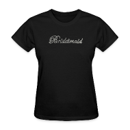 T-Shirts ~ Women's T-Shirt ~ Classy Bridesmaid