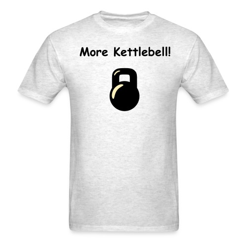 More Kettlebell! - Men's T - Men's T-Shirt