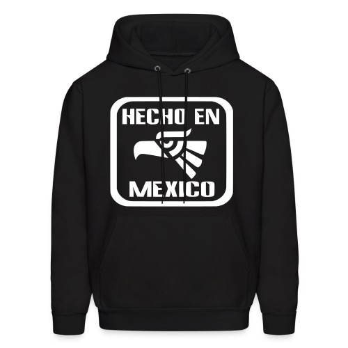 HECHO EN MEXICO - Men's Hoodie