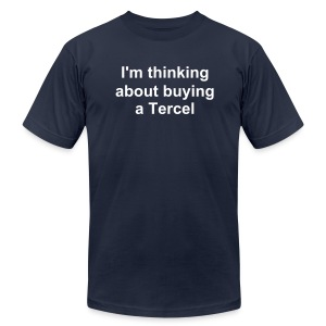Buying a Tercel - Men's T-Shirt by American Apparel
